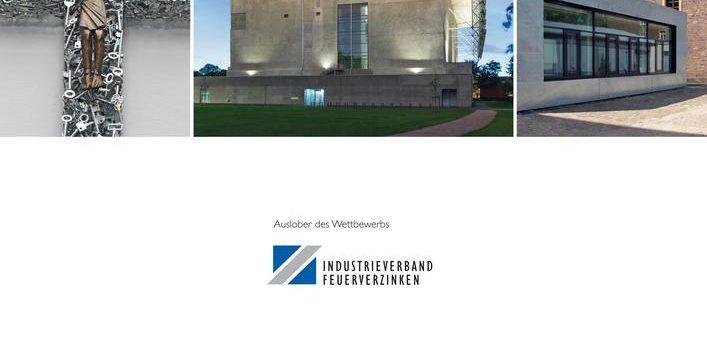 Deutscher Verzinkerpreis für Architektur und Metallgestaltung – Countdown läuft