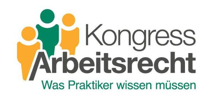 13. Kongress Arbeitsrecht am 27. und 28. Februar 2018 in Berlin. Jetzt Early-Bird-Rabatt sichern!