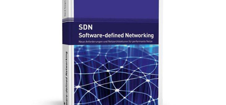 Umfassender Überblick über die Funktionen des Software-defined Networking und der technischen Zusammenhänge!
