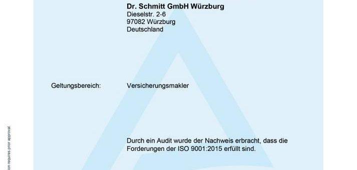 Dr. Schmitt GmbH Würzburg – Zertifizierung auf höchstem Niveau in der Versicherungsbranche