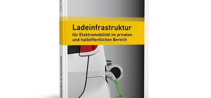 Alles Wissenswerte zur Ladeinfrastruktur für Elektromobilität!
