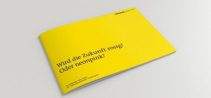 Yellow Paper zum Welttag des Designs: Wird die Zukunft rosig? Oder neonpink?