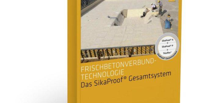 Sika veröffentlicht praxisorientiertes Handbuch für Planer und Verarbeiter