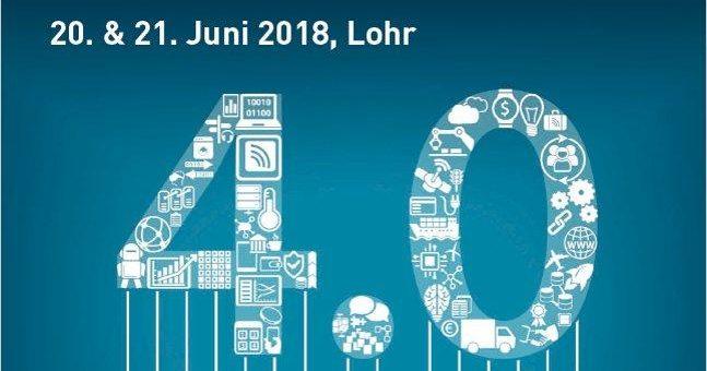 "2. Management-Forum ""Manufacturing Excellence 4.0"" am 20./21. Juni 2018 in Lohr"