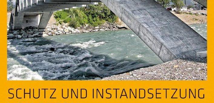 Neue Broschüre zu Schutz und Instandsetzung von Beton