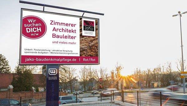 JaKo Denkmalpflege GmbH sucht Bewerber über Plakatwerbung