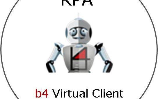 Robotic Process Automation (RPA) mit dem b4 Virtual Client