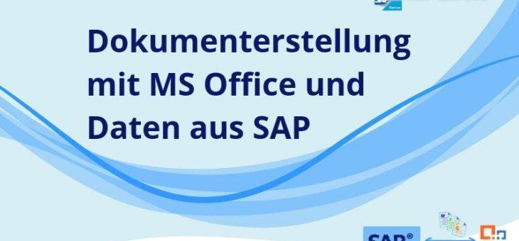 Automatische Dokumenterzeugung mit MS Office und Daten aus SAP