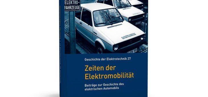 Umfassende Darstellung der Geschichte der Elektromobilität