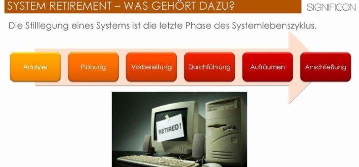 System Retirement im GxP Umfeld