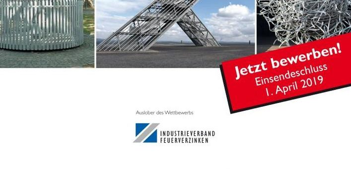 Verzinkerpreis für Architektur und Metallgestaltung: Teilnahmeschluss ist der 1.4.2019