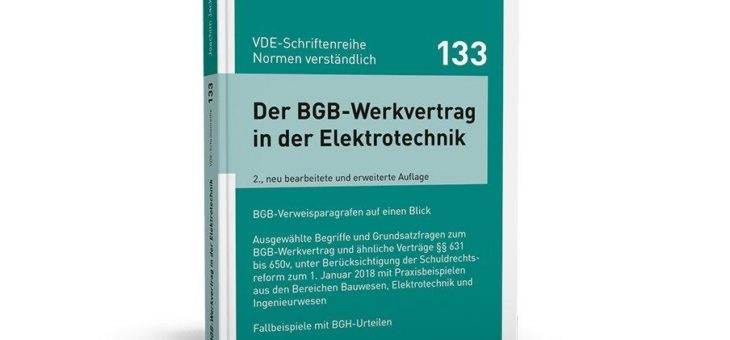 Fundierter Einstieg in das BGB-Werkvertragsrecht mit Blick auf die Elektrotechnik