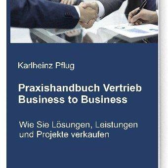 Buchvorstellung:  Praxishandbuch Vertrieb Business to Business