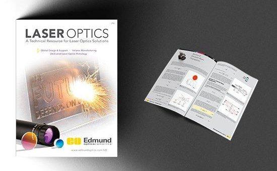 Neuer Laseroptik-Katalog mit umfangreichem Technikteil von Edmund Optics