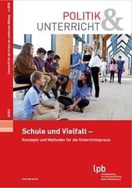 Schule und Vielfalt: Konzepte und Methoden für die Unterrichtspraxis