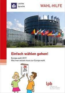 Wahlhilfe in leichter Sprache: Broschüre zur Europawahl 2019