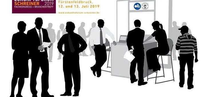 SAVE THE DATE: »Zukunftsforum Schreiner« 12.-13.07.2019