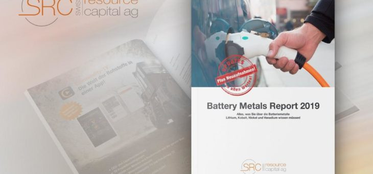 Battery Metals Report 2019 – Update: Neue und relevante Informationen zum Download