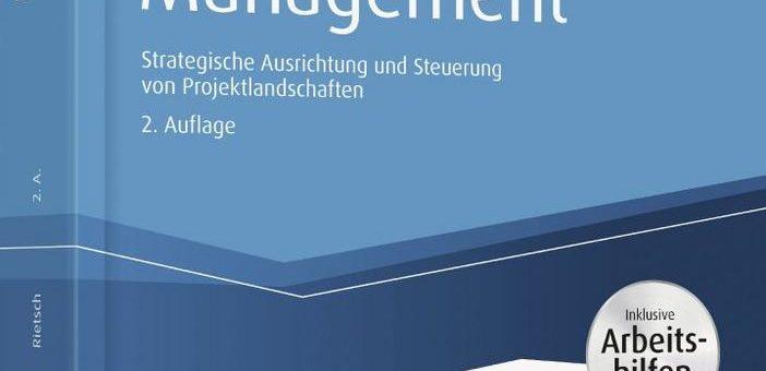 Projektportfolio-Management Buch – 2. Auflage von Jörg Rietsch ist verfügbar