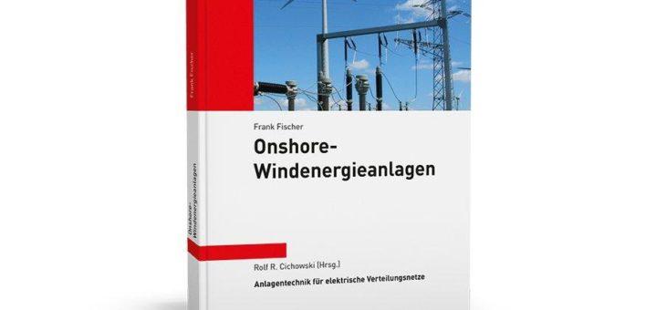 Ausführliche Informationen zum technischen Aufbau von Onshore-Windenergieanlagen