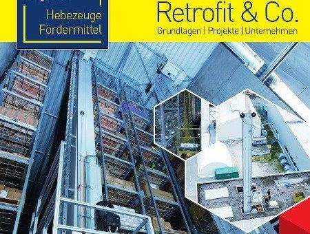 """Neues Kompendium zur Modernisierung von Förder- und Lagertechnik – Sonderpublikation """"Modernisierungsfibel 2019 Retrofit & Co."""" von Technische Logistik"""
