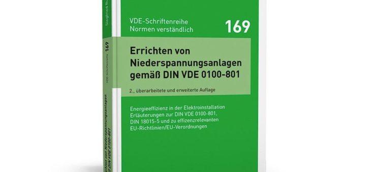 Praxisbezogene Erläuterung der Anforderungen an die Errichtung von Niederspannungsanlagen gemäß DIN VDE 0100-801