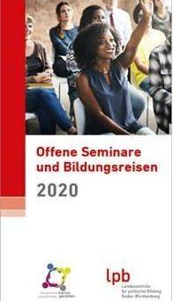 Landeszentrale für politische Bildung Baden-Württemberg legt Veranstaltungsprogramm 2020 vor