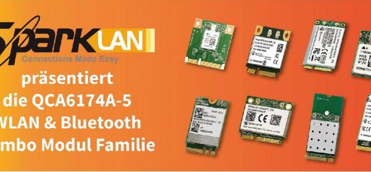 Sparklan präsentiert die QCA6174A-5 WLAN & Bluetooth Combo Modul Familie