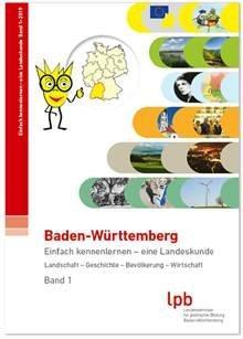 Baden-Württemberg. Einfach kennenlernen – eine Landeskunde