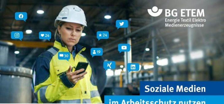 Social Media für den Arbeitsschutz nutzen – kostenfreies Whitepaper der BG ETEM
