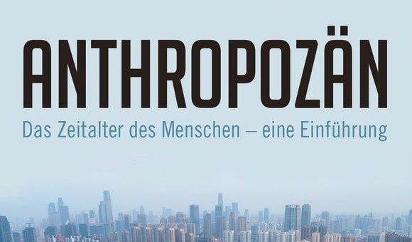 Buchankündigung: »Anthropozän«