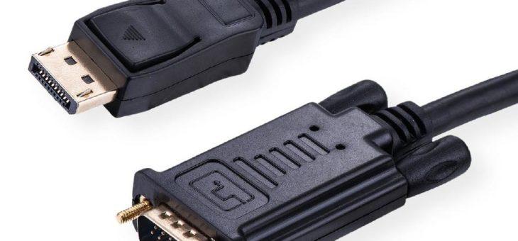 DisplayPort Kabel mit VGA Anschluss – für Einsteiger- und Consumer-Monitore