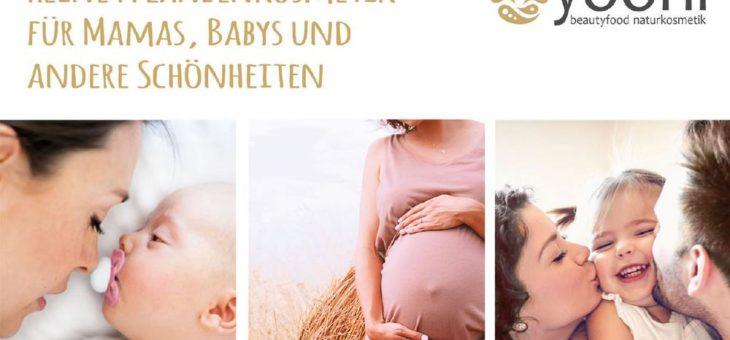 Reine Pflanzenkosmetik für Mamas, Babys und andere Schönheiten
