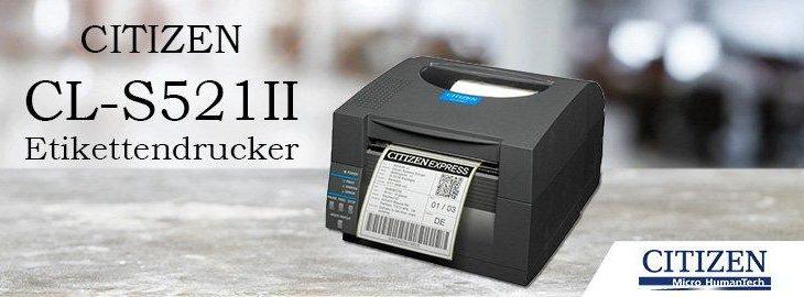 Citizen CL-S521II – Thermo-Etikettendrucker