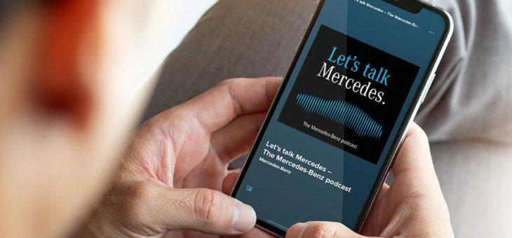 Let's talk Mercedes – Der neue Podcast liefert Hintergründiges aus der Welt von Mercedes-Benz