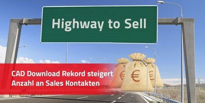 """Downloadrekord: """"Highway to Sell"""" für Komponentenhersteller mit über 56 Mio. CAD Downloads (= Sales Kontakte) im Monat Juni"""
