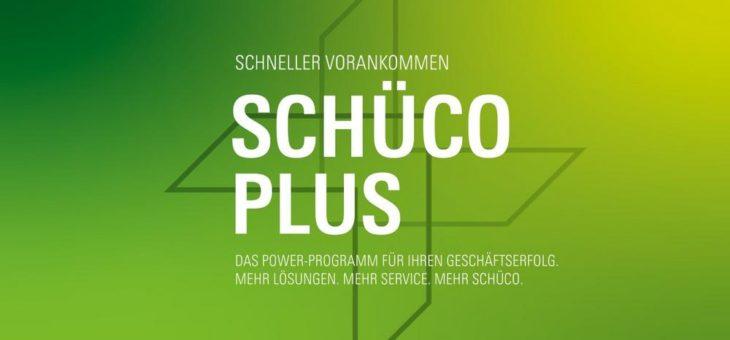 Mit Schüco Plus schneller vorankommen