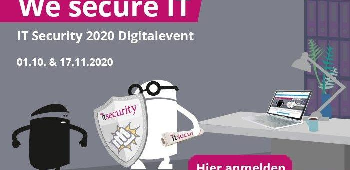 We secure IT – Digitalevent am 01.10. und 17.11.2020