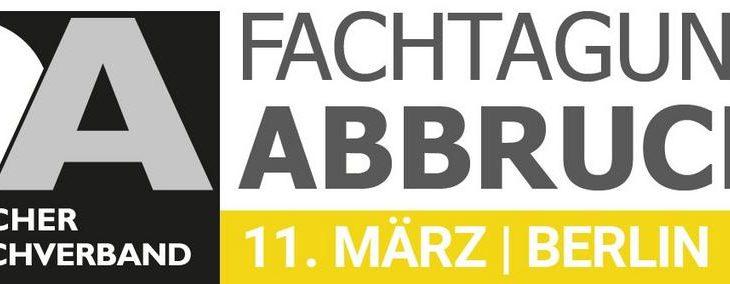 Der Deutsche Abbruchverband sagt FACHTAGUNG ABBRUCH 2021 ab / Termin für 2022 steht