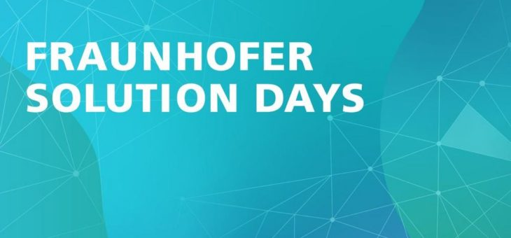 Fraunhofer Solution Days vom 26. bis 29. Oktober 2020