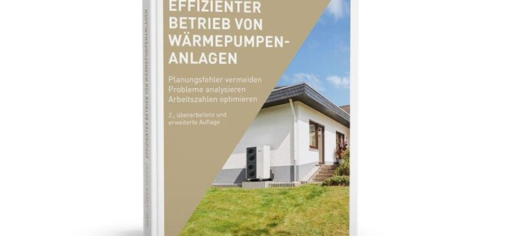 Grundsätze für Planung, Installation und Betrieb von Wärmepumpen auf den Punkt gebracht