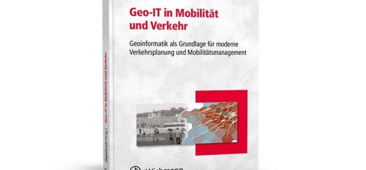 Geoinformatik als Schlüsseltechnologie für Mobilitätsmanagement und Verkehrsplanung
