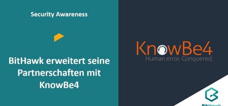BitHawk erweitert seine Partnerschaft mit KnowBe4