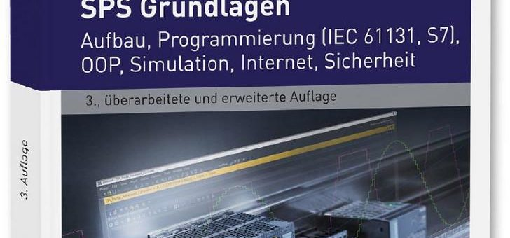 Umfassende Einführung in alle Aspekte der speicherprogrammierbaren Steuerungen