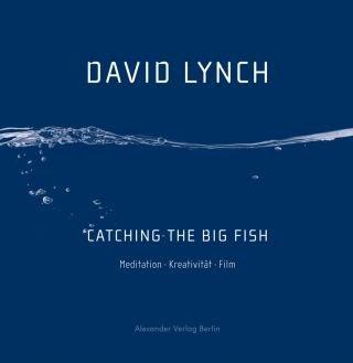 David Lynch über die Quelle seiner Inspiration und Kreativität