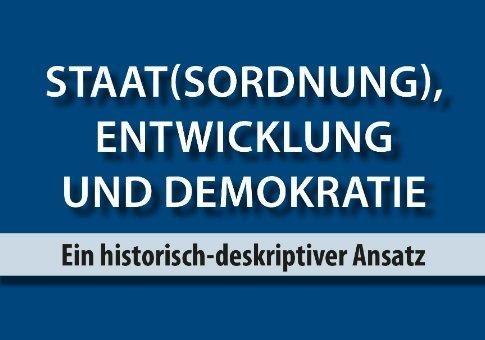 Staat(sordnung), Entwicklung und Demokratie
