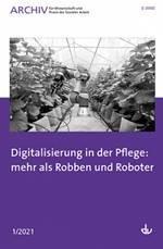 """""""Digitale Lösungen"""" in der Pflege: eine kritische Bestandsaufnahme"""