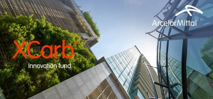 "ArcelorMittal startet ""XCarb™ innovation fund"""