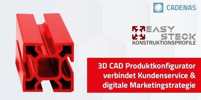 Easysteck verbindet Kundenservice und digitale Vermarktung durch 3D CAD Produktkonfigurator powered by CADENAS