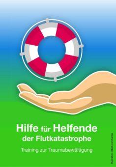 Hilfe für Helfende der Flutkatastrophe